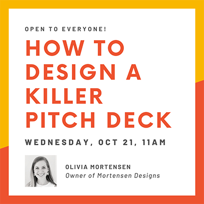 Graphic for 'How to Design a Killer Pitch Deck' webinar